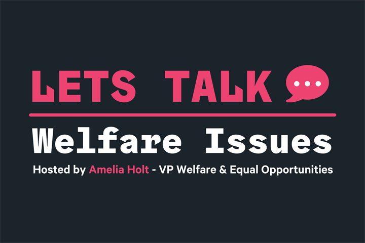 Lets Talk Welfare Issues