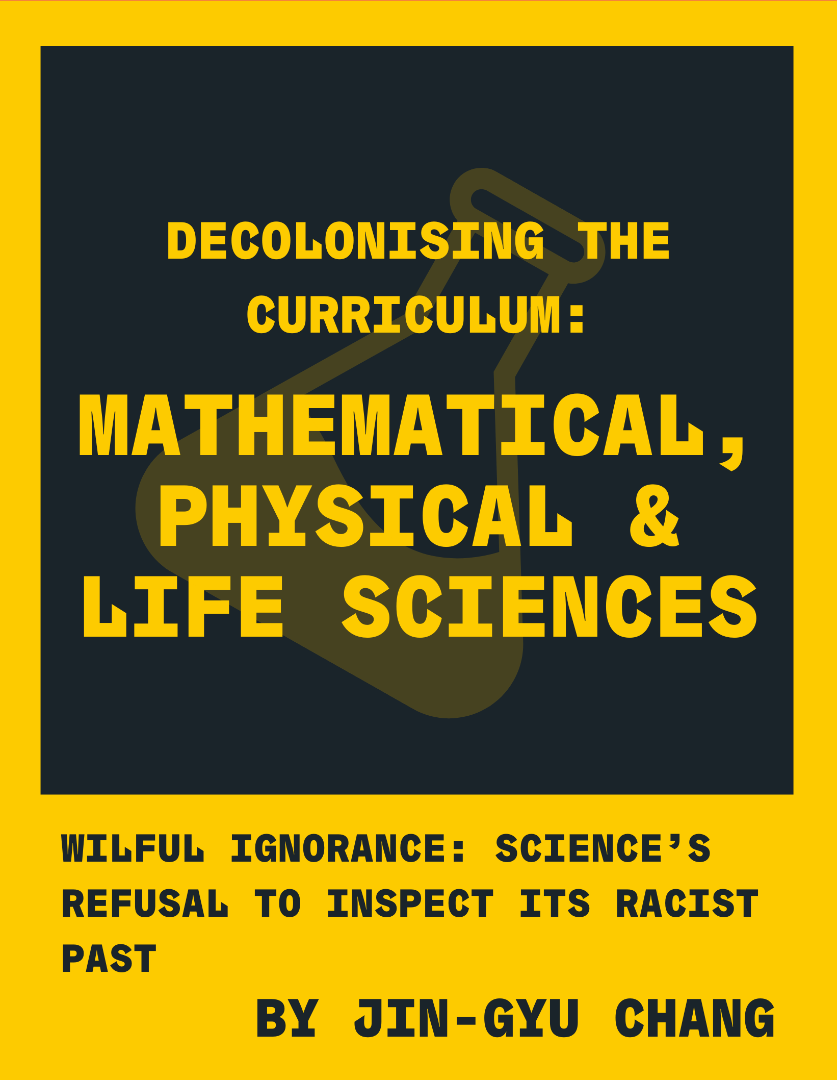 Decolonising the Curriculum: Mathematical, Physical & Life Sciences