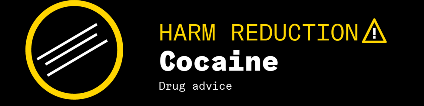 Harm Reduction: Cocaine